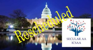 International Conference of Secular AA Rescheduled